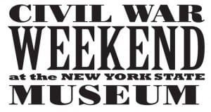 Civil War Weekend at NYS Museum