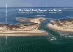 Fire Island Past, Present, and Future