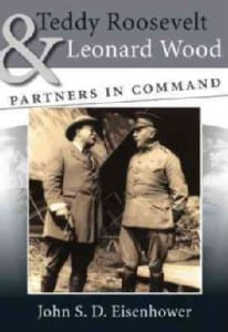 Teddy-Roosevelt-and-Leonard-Wood-Partners-in-Command