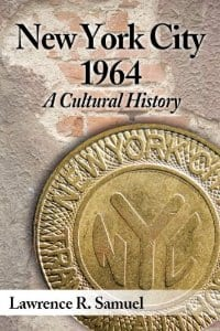 New york city 1964 a cultural history the new york for New york culture facts