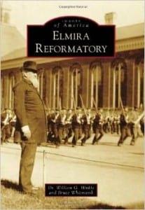 Elmira Reformatory history
