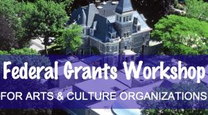 Federal Grants Workshop