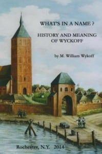 Wyckoff Family History
