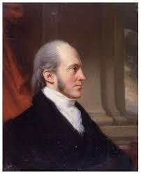 Aaron Burr by John Vanderlyn in 1809. Courtesy of New-York Historical Society