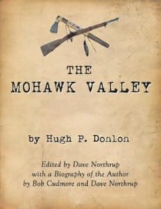 The Mohwak Valley by Hugh Donlon