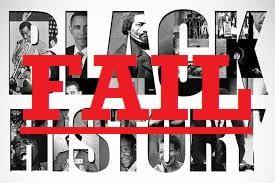 Black History Failure