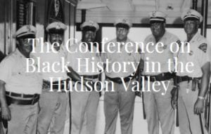 Conference on Black History in Hudson Valley