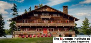 The Museum Institute at Great Camp Sagamore