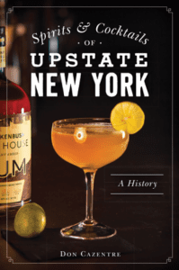 Spirits and Cocktails of Upstate NY