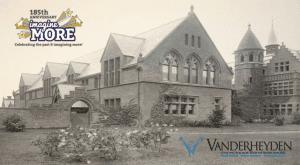 Vanderheyden 185th anniversary