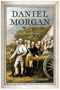 Daniel Morgan A Revolutionary Life