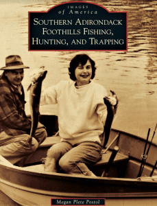 Southern Adirondack Foothills Fishing Hunting And Trapping