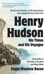 henry hudson his times and his voyage