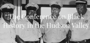 conference on black history in the hudson valley