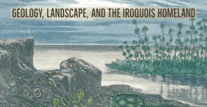 geology landscape and the iroquois