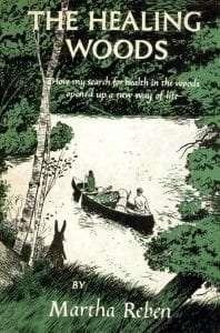 The Healing Woods by Martha Reben
